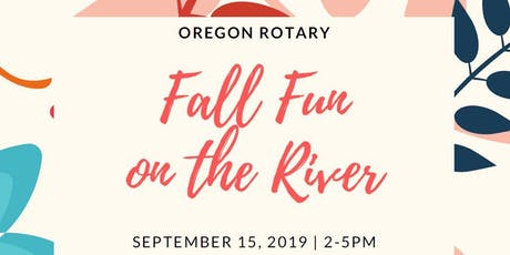 Fall Fun on the River - Oregon Rotary Club tickets