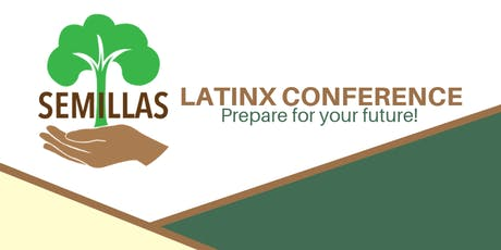 Semillas Latinx Conference tickets