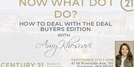 What Do I Do Now? How To Deal With The Deal - Buyers Edition tickets