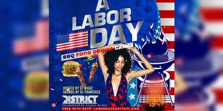 A Labor Day Day Party Atlanta @District tickets