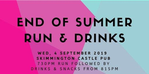 End of Summer Run & Drinks