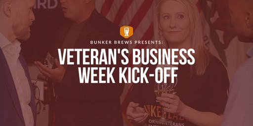 Bunker Brews Bozeman: Veteran's Business Week Kick-Off