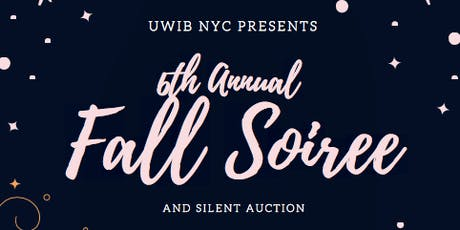 UWIB NYC Presents: 6th Annual Fall Soiree & Silent Auction tickets