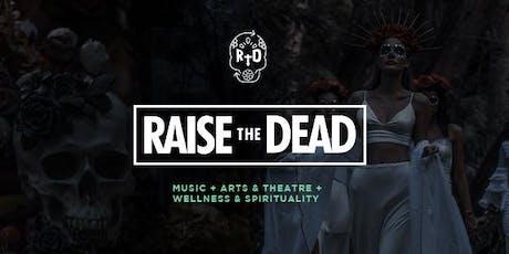 Raise the Dead Miami Music Festival tickets