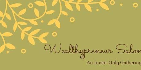 Wealthypreneur Salon tickets