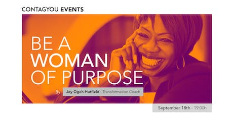 Women Empowerment Soiree - Be a Woman of Purpose with Joy Ogeh-Hutfield tickets