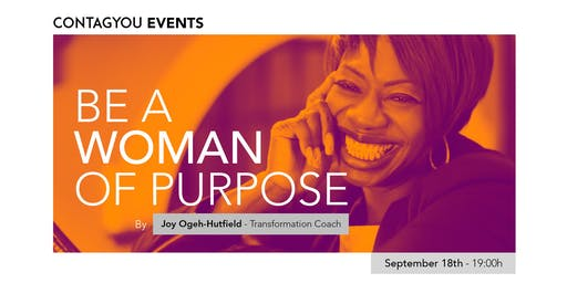 Women Empowerment Soiree - Be a Woman of Purpose with Joy Ogeh-Hutfield