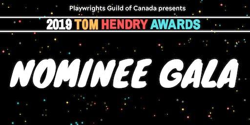 The Tom Hendry Nominee Gala