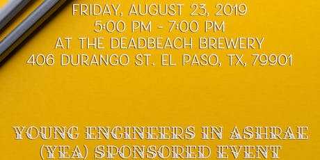 ASHRAE El Paso Social Event hosted by YEA! tickets