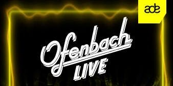 Ofenbach Live