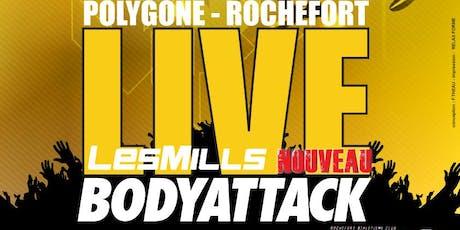 LIVE BODYATTACK / POLYGONE-ROCHEFORT avec Relax Forme billets