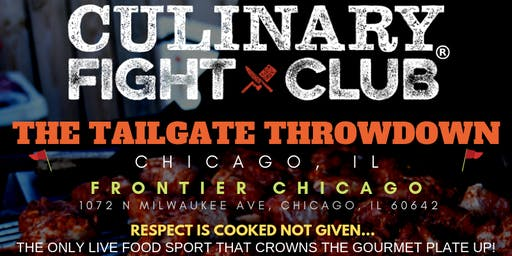 Culinary Fight Club - CHICAGO: The Tailgate Throwdown