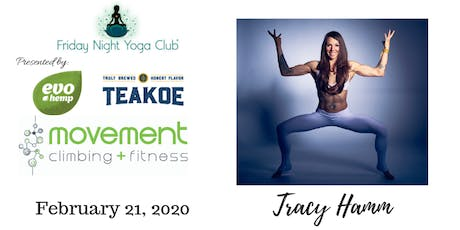 FNYC 2/21 at Movement Climbing and Fitness Baker!  Tracy Hamm is Teaching!  tickets