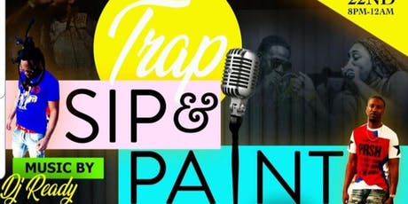 TRAP MUSIC SIP & PAINTING / TRAP KARAOKE 80's and  tickets