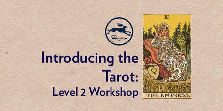 Introduncing the Tarot Level 2 Workshop tickets