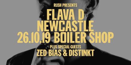 Rush presents Flava D & Zed Bias & Distinkt tickets