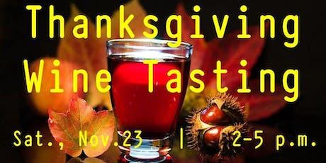 Thanksgiving Wine Tasting tickets