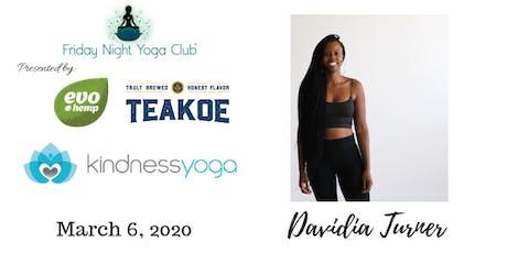 FNYC 3/6 at Kindness Yoga Hilltop!  Davidia Turner is Teaching!  tickets