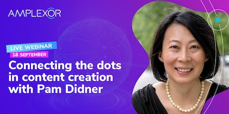 Connecting the dots  in content creation with Pam Didner | Webinar | EU tickets