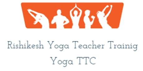 200 Hour Yoga Teacher Training Rishikesh tickets