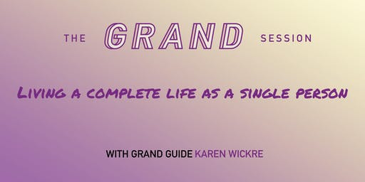 The Grand Session: Living a Complete Life as a Single Person