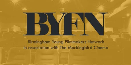 Birmingham Young Filmmakers Network Meet Up tickets