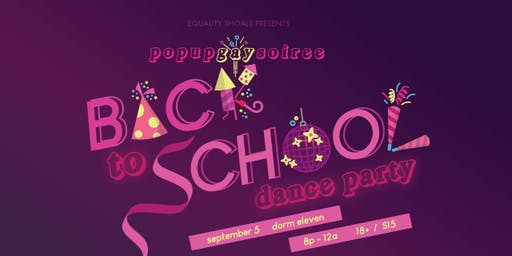 Pop Up Gay Soiree: Back to School Dance Party