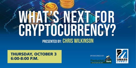 What's Next for Cryptocurrency? tickets