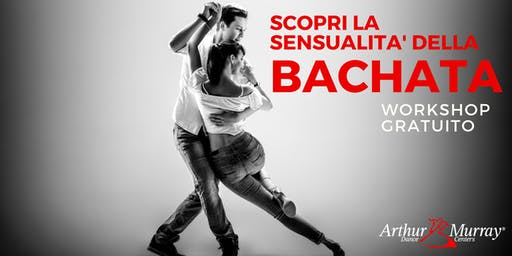 Workshop Gratuito - Impara la Bachata