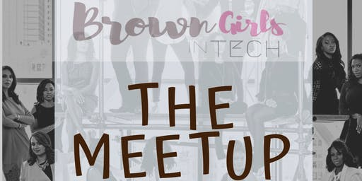 The Meetup with Brown Girls in Tech