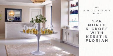 Spa Adolphus: Spa Month Kickoff Event tickets