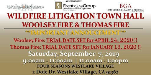 Wildfire Litigation Town Hall: Woolsey Fire and Thomas Fire