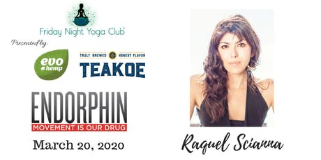FNYC 3/20 at Endorphin!  Raquel Scianna is Teaching!  tickets
