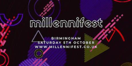 MILLENNIFEST Birmingham tickets