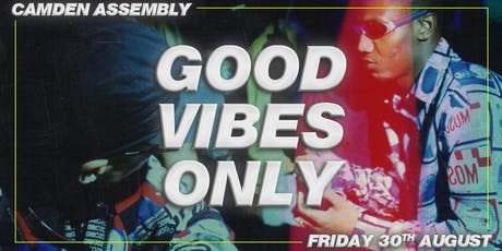 Good Vibes Only: UKG & UK Funky All Night tickets