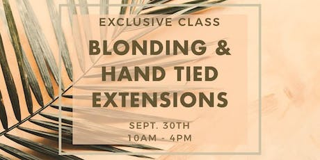 Blonding & Extensions With Lynzee Aleese tickets
