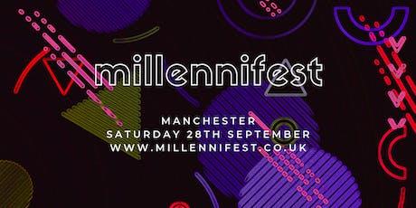 MILLENNIFEST Manchester tickets