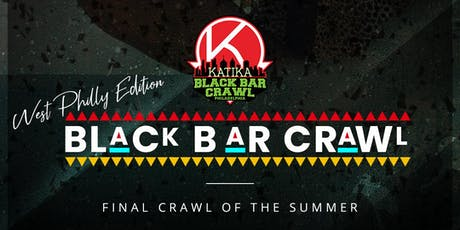 Katika Black Bar Crawl: West Philly Edition tickets
