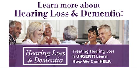 Hearing Loss and Dementia The #1 Most Modifiable Factor tickets