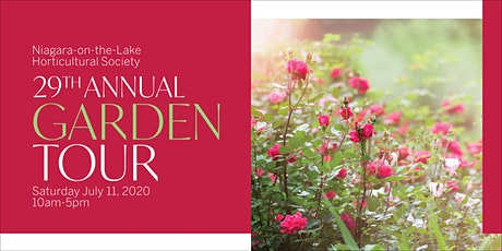 Cancelled due to COVID19  NOTL Horticultural Society 29th Annual Garden Tour 2020 tickets