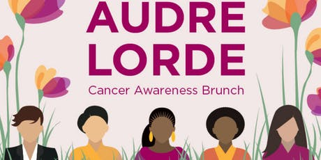 21st Annual Audre Lorde Cancer Awareness Brunch tickets