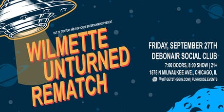 Out of Context & Fun House Presents:Wilmette, Unturned & Rematch @ Debonair Social Club tickets
