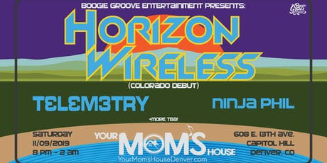 Horizon Wireless (Colorado debut) w/ Telemetry // Ninja Phil + More TBA! tickets