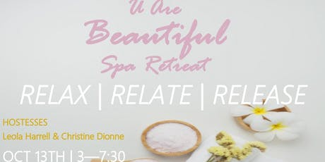 U Are Beautiful Spa Retreat tickets