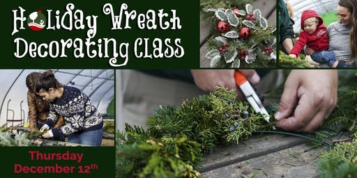 Holiday Wreath Decorating Class