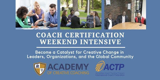 PCC Level Coach Certification Weekend Intensive - Silver Spring, MD