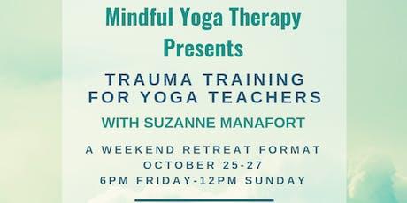 Mindful Yoga Therapy: Trauma Training For Yoga Teachers tickets