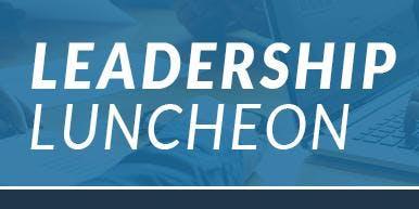 Leadership Luncheon by Bott Radio Network and NEIBA
