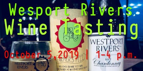 Wesport Rivers Wine Tasting tickets