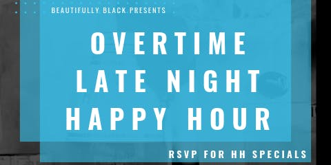 Overtime: Extended Happy Hour